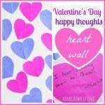 Valentine's Day Happy Thoughts Heart Wall