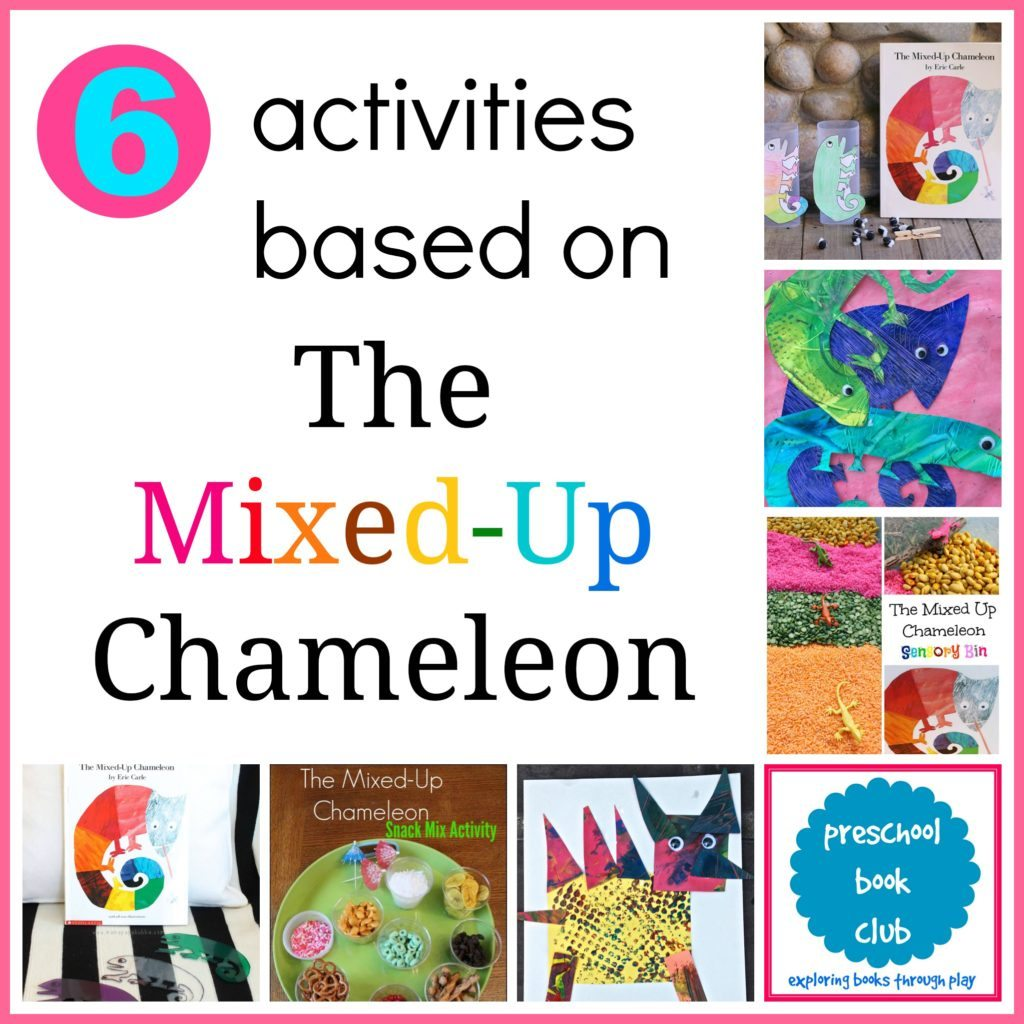 exploring eric carle's the mixed up chameleon activities for preschool book club