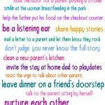 25 Ways to Support Moms and Dads