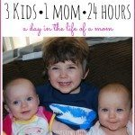 3 Kids 1 Mom and 24 Hours