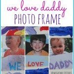 We Love Daddy Photo Frame