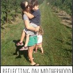 Reflecting on Motherhood
