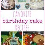 Favorite Birthday Cake Recipes