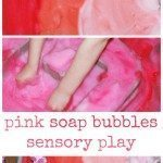 Pink Soap Bubbles Sensory Play