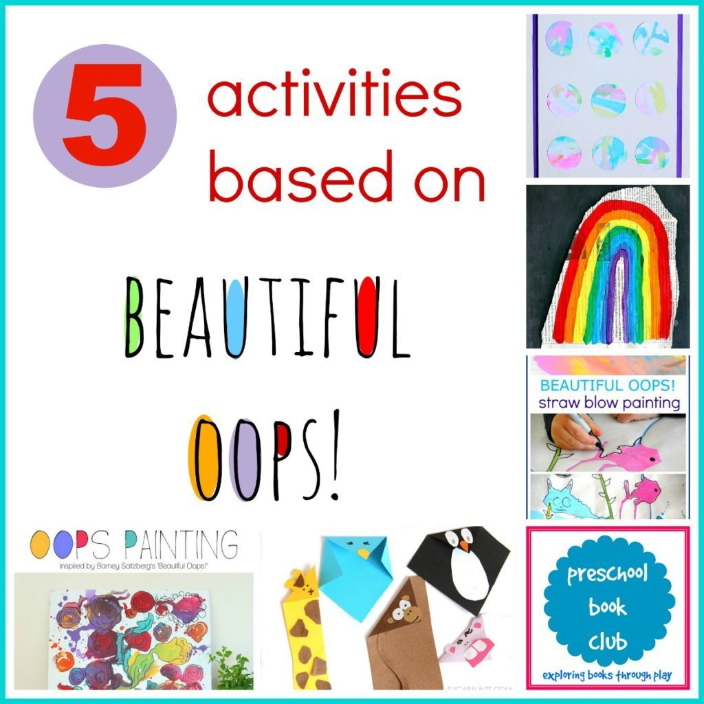 5 Beautiful Oops Inspired Actvitiies