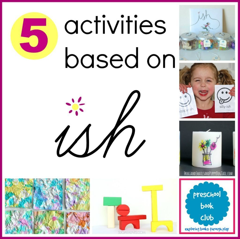 5 creative activities inspired by Ish by Peter Reynolds