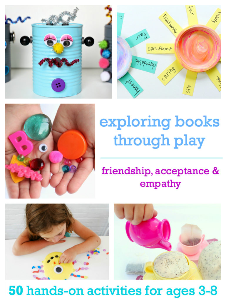 BUY TODAY! Exploring Books Through Play: 50 Activities Based on Books About Friendship, Acceptance and Empathy