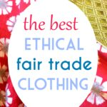 Ethical Fair Trade Clothing for Families