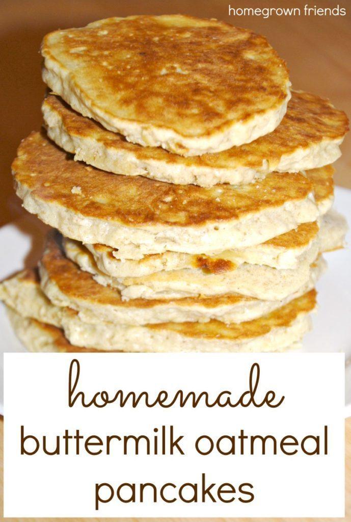 Homemade Buttermilk Oatmeal Pancakes Homegrown Friends