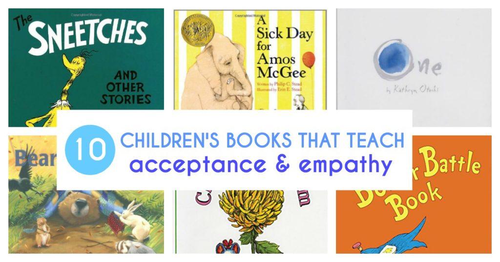 10 Children's Books that Teach Acceptance and Empathy